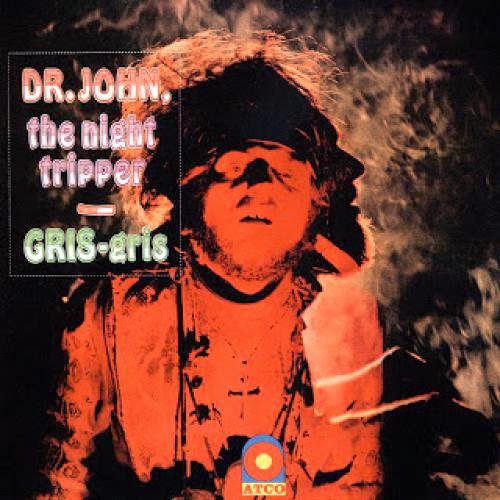 Dr John Gris Gris