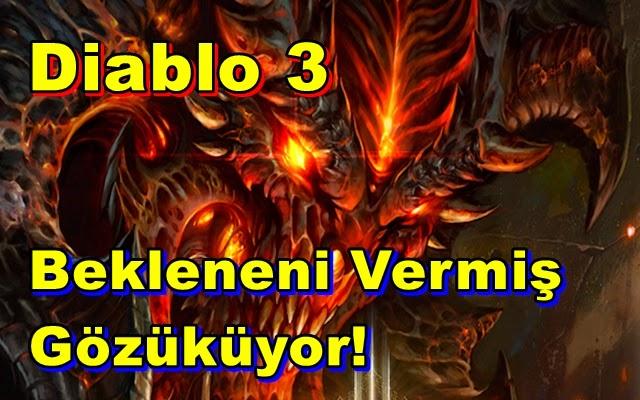 Diablo 3 Bekleneni Vermiş Gözüküyor!