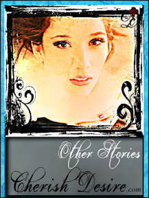 Cherish Desire Ladies: Other Stories