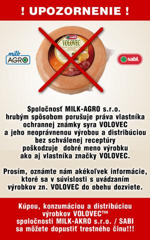 volovec upozornenie, MILK-AGRO sro nie je oprávenený výrobca