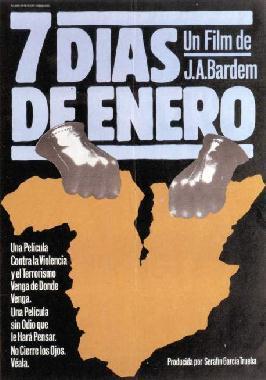 Siete dias de enero, una de las grandes películas dirigidas por Juan Antonio Bardem