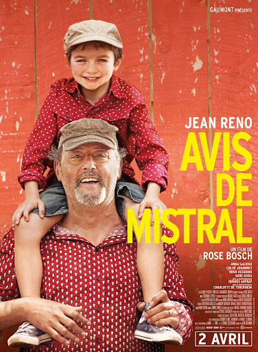 Το Καλοκαίρι της Ζωής μας (Avis De Mistral) Poster