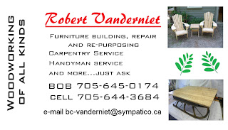 Robert Vanderniet Woodworking of all kinds 705-645-0174