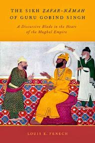 [Fenech: The Sikh Ẓafar-Nāmah, 2013]