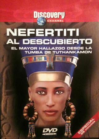 Nefertiti al descubierto: El mayor hallazgo desde la tumba de Tuthankamon [C. Discovery][DVDRip][Espa�ol][2003]