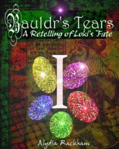 Bauldrs Tears Book I By Alydia Rackham