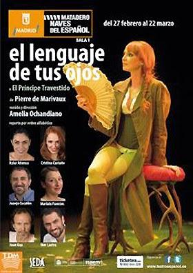 'El lenguaje de tus ojos o El príncipe travestido' en las Naves del Español