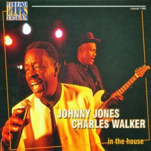 Johnny Jones & Charles Walker - In The House: Live At Lucerne Vol. 2 (2001)