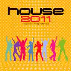 lancamentos Download   VA   House 2011   The Hit Mix Part 1