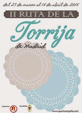 II Ruta de la Torrija de Madrid, hasta el 15 de abril