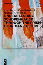 [Barua: Understanding Schopenhauer through the Prism of Indian Culture]