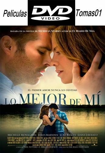 Lo mejor de mí (2014) DVDRip