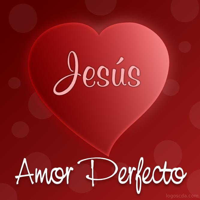 Jesús - Amor Perfecto