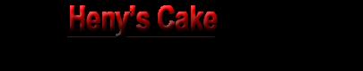 Heny's Cake