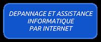 DEPANNAGE ET ASSISTANCE INFORMATIQUE PAR INTERNET