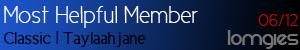 [Image: Most+Helpful+Member+%28Taylaah%29.jpg]
