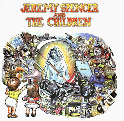 Jeremy Spencer & The Children of God ~ 1972 ~ Jeremy Spencer & The Children of God
