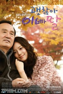 Cô Con Gái Cưng - It's Okay, Daddy's Girl (2011) Poster