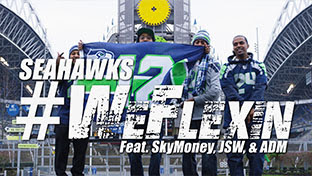 SEAHAWKS #WeFlexin [Radio Edit] - Feat. Sky'Money, JSW and ADM