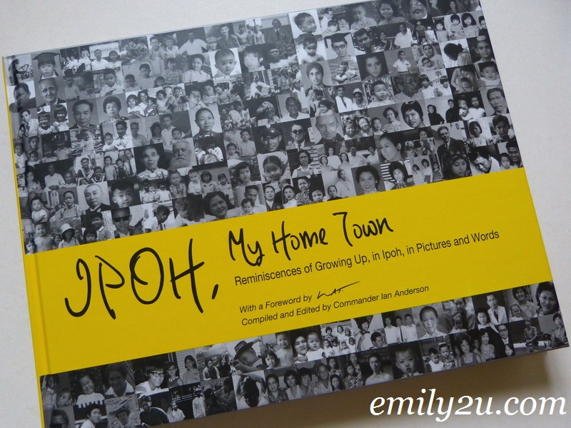Emily2U Freebie Giveaway #13 - An Autographed Coffee Table Book of 'Ipoh, My Home Town'