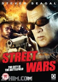 Chiến Tranh Đường Phố - Street Wars (2011) Poster
