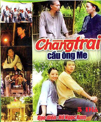 Chàng Trai Cầu Ông - Chang Trai Cau Ong