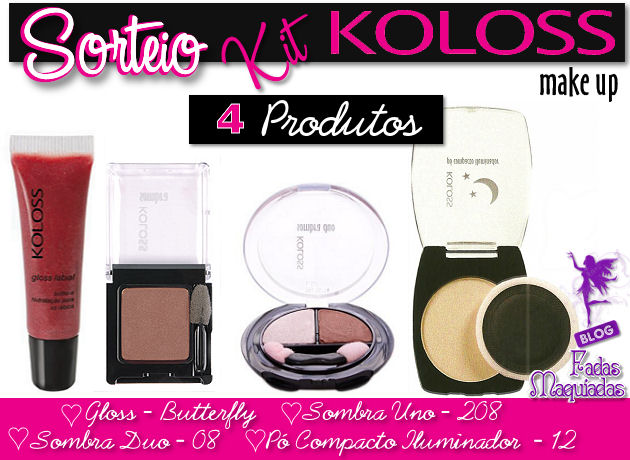 Sorteio - Kit Make by Koloss