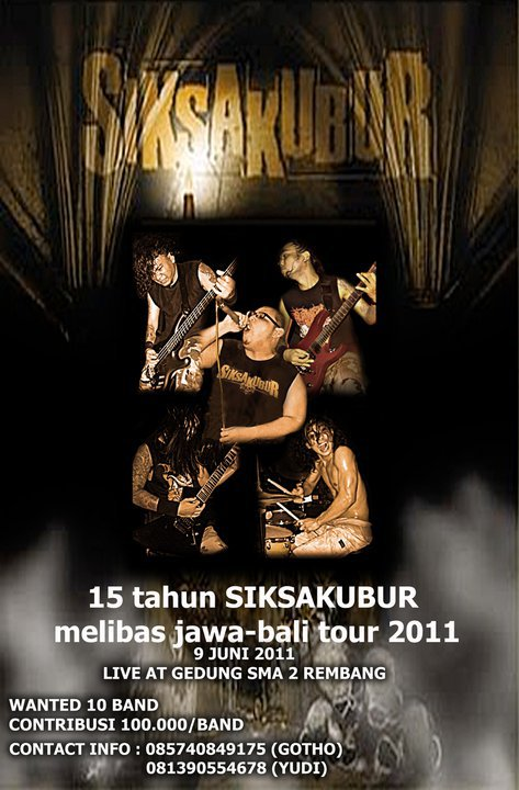 Comming Soon Metal Fest: SIKSA KUBUR Tour 2011 Wanted 10 Band