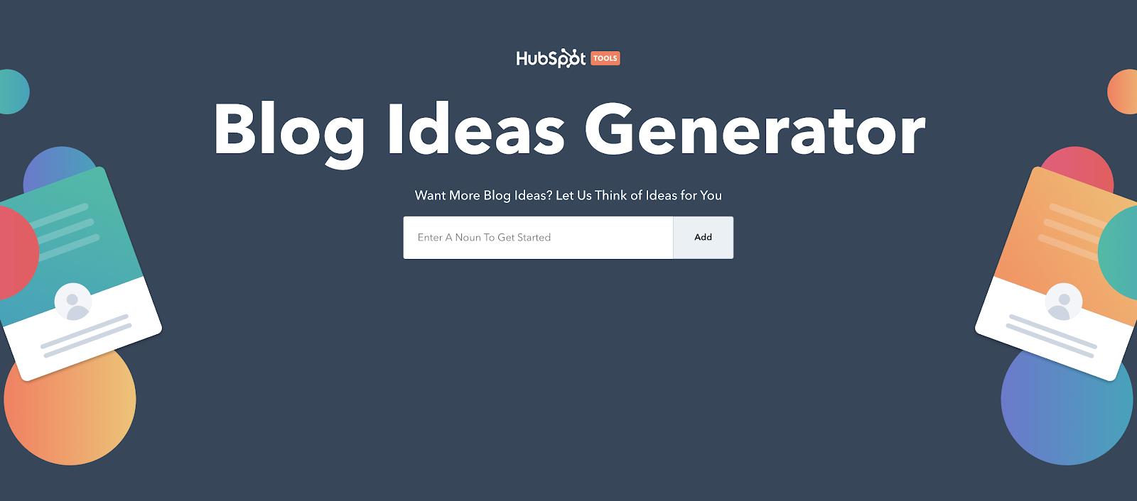 Hubspot blog ideas generator within the bluish-gray background.