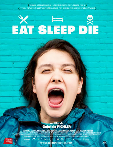Eat Sleep Die (Come, duerme, muere) (2012)
