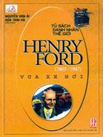 Henry Ford - Vua xe hơi