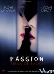 Passion - Đam mê cháy bỏng
