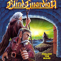 Blind Guardian - Follow The Blind recenzja