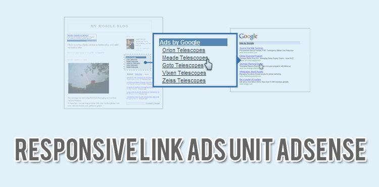 Akhirnya Adsense Menyediakan Responsive Link Ads Unit