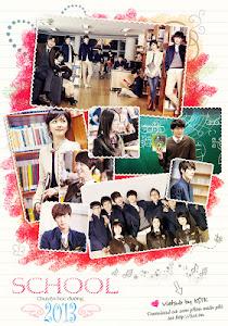 Chuyện Học Đường - School 2013 poster