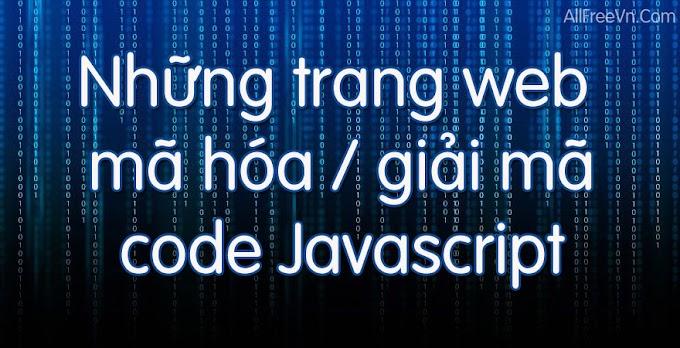 Những trang web mã hóa - giải mã code Javascript
