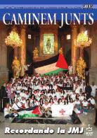 Caminem Junts 100. Recordando la IMJ. Publicación de la iglesia Colegial Basílica de Santa María de Xàtiva. Octubre de 2011