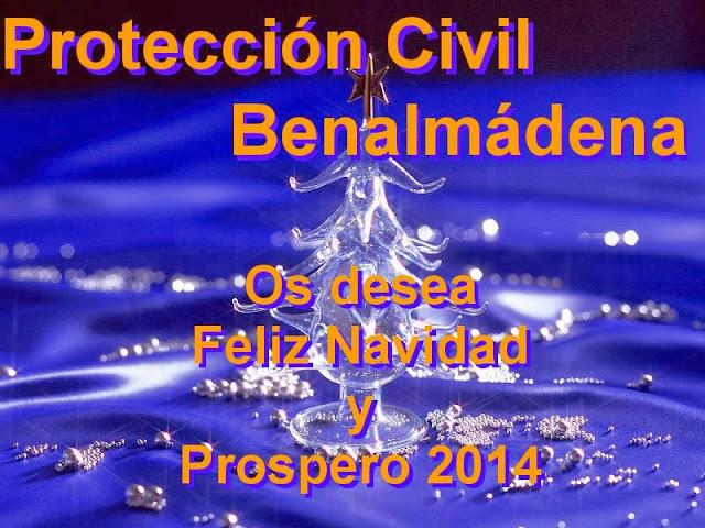 Protección Civil Benalmádena les desea Feliz Navidad y Prospero 2014
