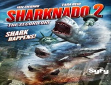 فيلم Sharknado 2: The Second One