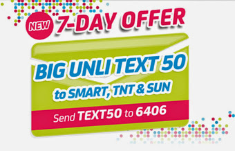 New 7 days offer BIG Unli Text 50 SMART, TNT & SUN send TEXT50 to 6406