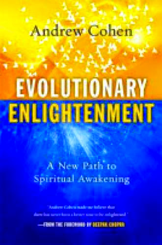 Evolutionary Enlightenment A New Path To Spiritual Awakening