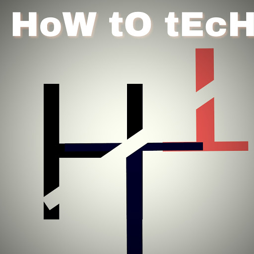 HoW To TeCH