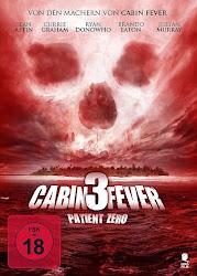 Cabin Fever 3 : Patient Zero - Trạm dừng tử thần