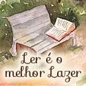 LER É O MELHOR LAZER