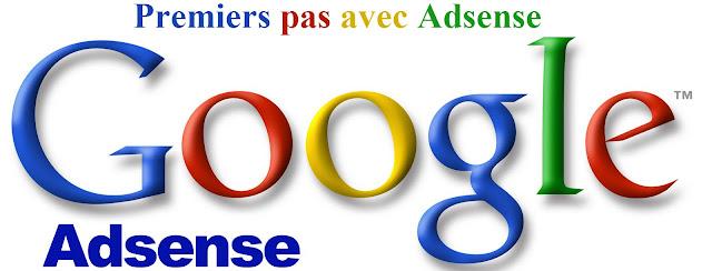 Premiers pas avec Adsense - Gagner de l'argent en ligne sur internet