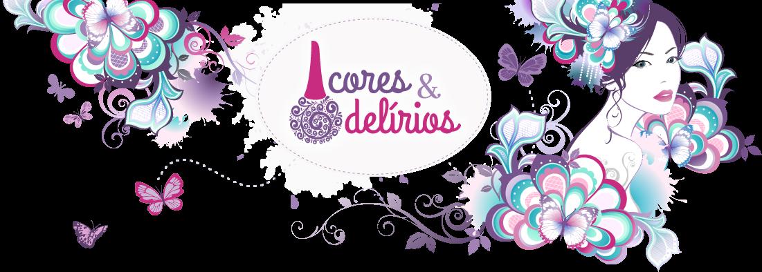 Cores & Delírios
