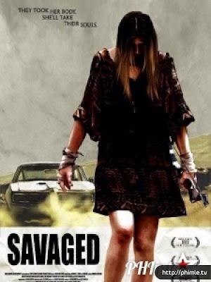Phim Người chết trả thù - Savaged (2013)