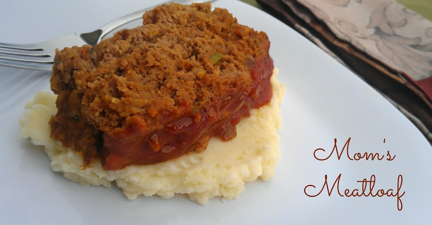 ... mom s old fashioned meat loaf what s for dinner moms mom s meat loaf