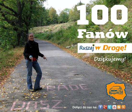 100 fanów Ruszaj w Drogę na Facebooku