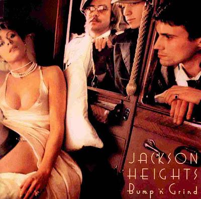 Jackson Heights ~ 1973 ~ Bump 'n' Grind